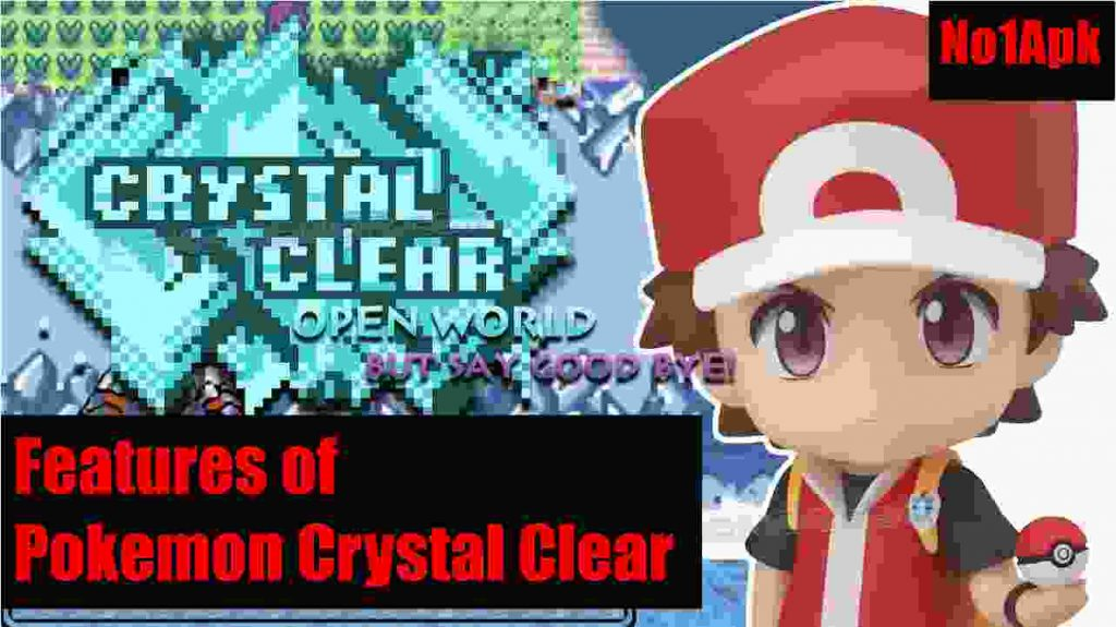 Pokemon Crystal Clear Features